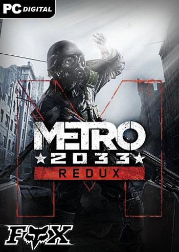 دانلود نسخه فشرده بازی METRO LAST LIGHT 2033 REDUX برای کامپیوتر