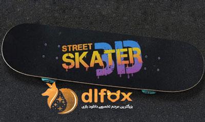 دانلود بازی Street Skater 3D  برای اندروید