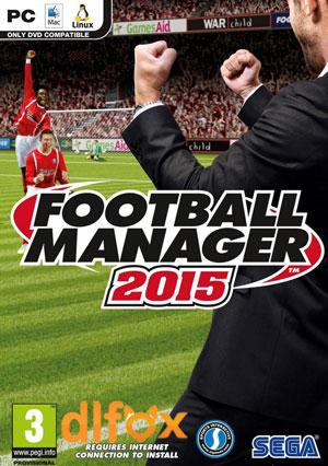 دانلود بازی Football Manager 2015 برای PC