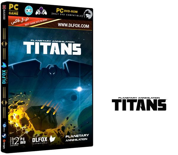 دانلود نسخه فشرده بازی Planetary Annihilation: TITANS برای PC