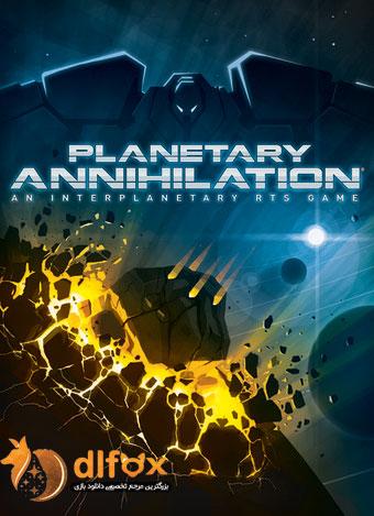 دانلود بازی Planetary Annihilation برای PC