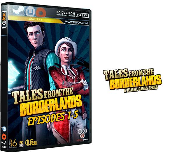 دانلود نسخه فشرده بازی TALES FROM THE BORDERLANDS برای PC