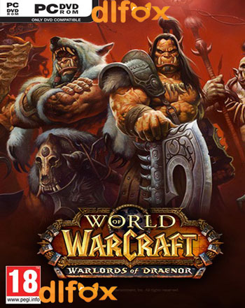 دانلود بازی World of Warcraft : Warlords of Draenor برای PC