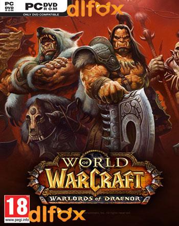 دانلود بازی World of Warcraft : Warlords of Draenor برای PC