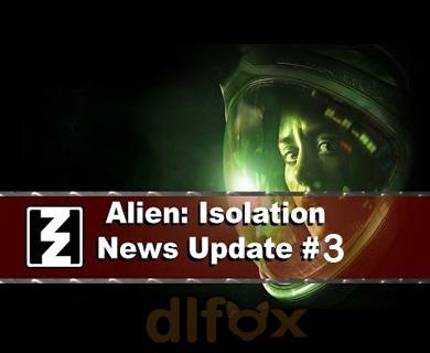 دانلود فول آپدیت Alien Isolation_Update 3
