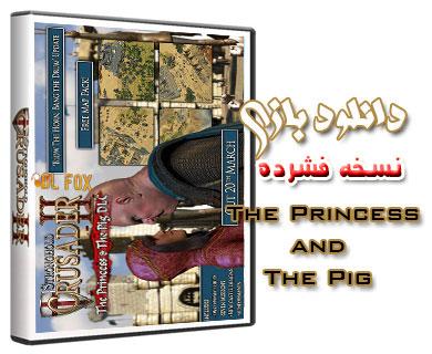 دانلود نسخه فشرده Stronghold 2 The Princess and The Pig