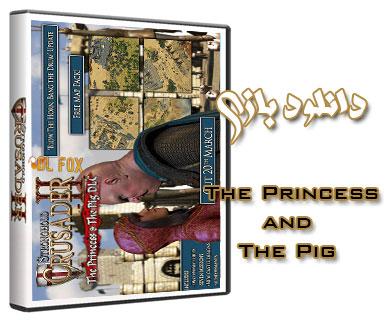 دانلود The Princess and The Pig بازی Stronghold Crusader 2