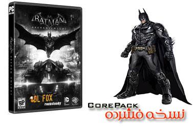 دانلود نسخه فشرده بازی BATMAN ARKHAM KNIGHT برای PC