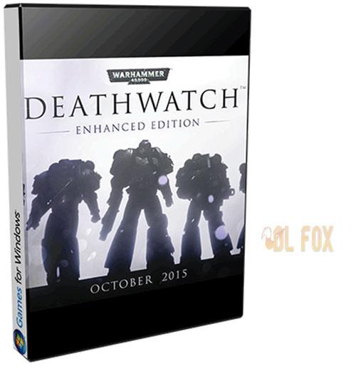 دانلود نسخه DEATHWATCH ENHANCED EDITION بازی WARHAMMER 40000 براِی PC