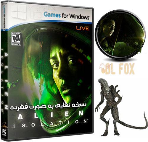 دانلود نسخه فشرده بازی Alien Isolation برای PC