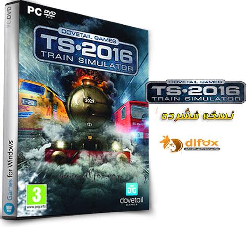 دانلود نسخه فشرده بازی ts.2016 train simulator برای PC
