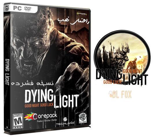 راهنمای نصب و اجرای بازی Dying Light-Enhanced Edition برای PC