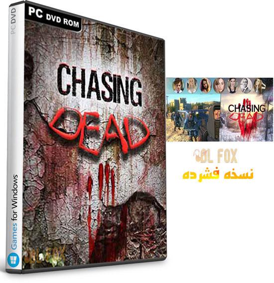 دانلود نسخه فشرده بازی Chasing Dead برای PC
