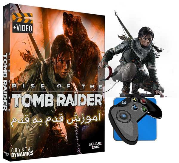 راهنمای قدم به قدم بازی Rise of the Tomb Raider