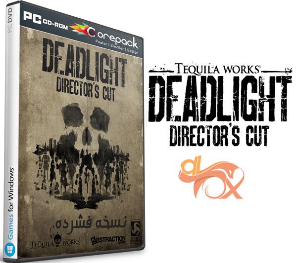دانلود نسخه فشرده بازی Deadlight: Director's Cut Multi5 + Bonus برای PC