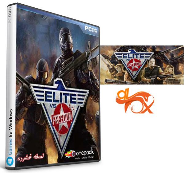 دانلود نسخه فشرده بازی Elite VS Freedom برای PC