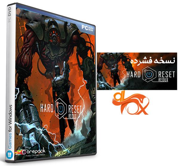 دانلود نسخه فشرده بازی Hard Reset Redux برای PC