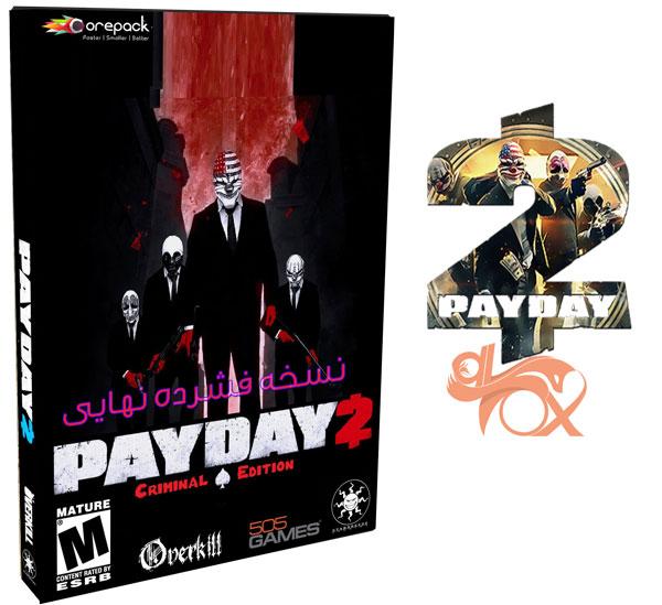 دانلود نسخه فشرده بازی PAYDAY 2 Criminal Edition برای PC