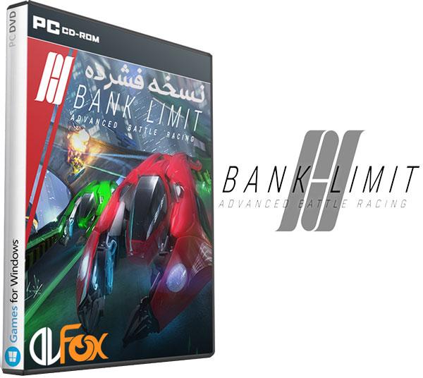 دانلود نسخه فشرده بازی Bank Limit Advanced Battle Racing برای PC