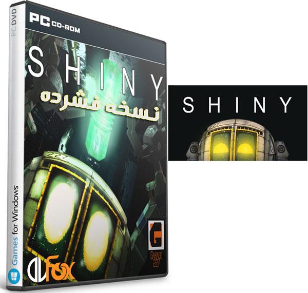 دانلود نسخه فشرده بازی Shiny برای PC