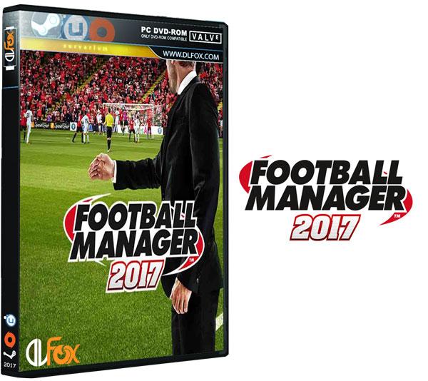 دانلود نسخه فشرده بازی Football Manager 2017 برای PC