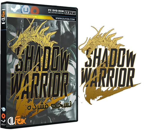 دانلود نسخه فشرده بازی Shadow Warrior 2 برای PC