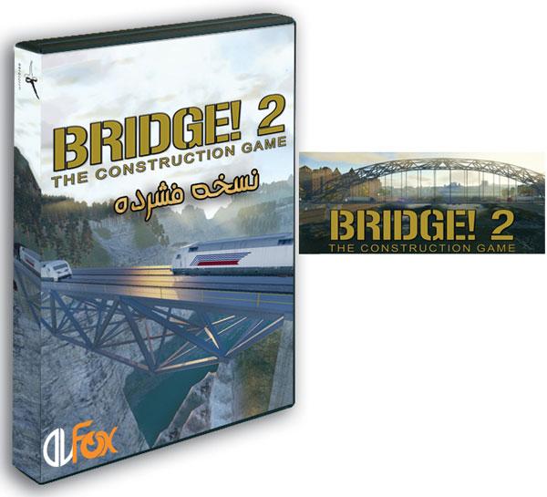 دانلود نسخه فشرده بازی BRIDGE! 2: THE CONSTRUCTION GAME برای PC