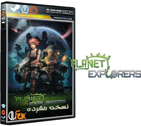 دانلود نسخه فشرده بازی Planet Explorers برای PC