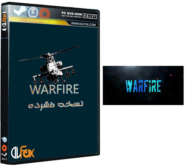 دانلود نسخه فشرده بازی WarFire برای PC