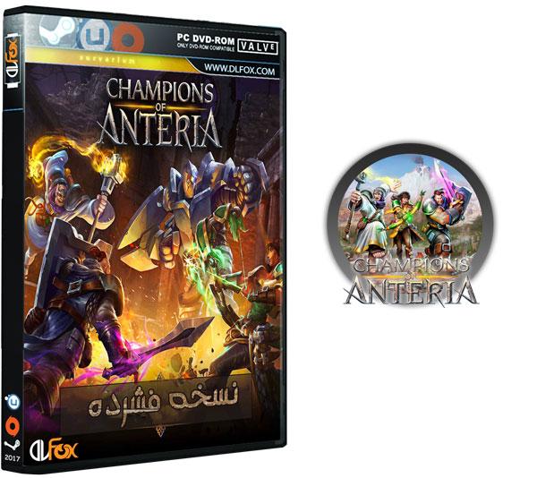 دانلود نسخه فشرده بازی Champions of Anteria برای PC