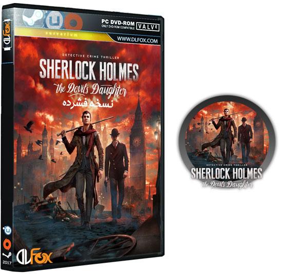 دانلود نسخه فوق فشرده بازی Sherlock Holmes: The Devil's Daughter برای PC