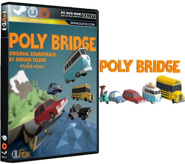 دانلود نسخه فشرده بازی Poly Bridge برای PC