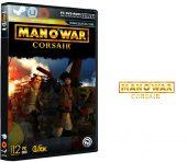 دانلود نسخه فشرده CorePack بازی Man O War Corsair برای PC