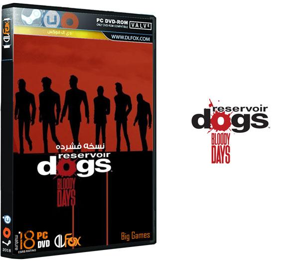 دانلود نسخه فشرده FitGirl بازی Reservoir Dogs: Bloody Days برای PC