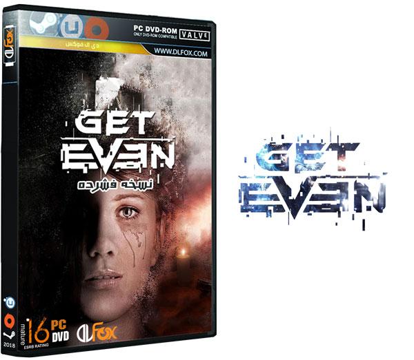 دانلود نسخه فشرده CorePack بازی Get Even برای PC