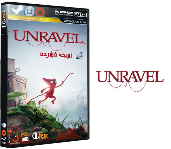 دانلود نسخه فشرده بازی Unravel برای PC