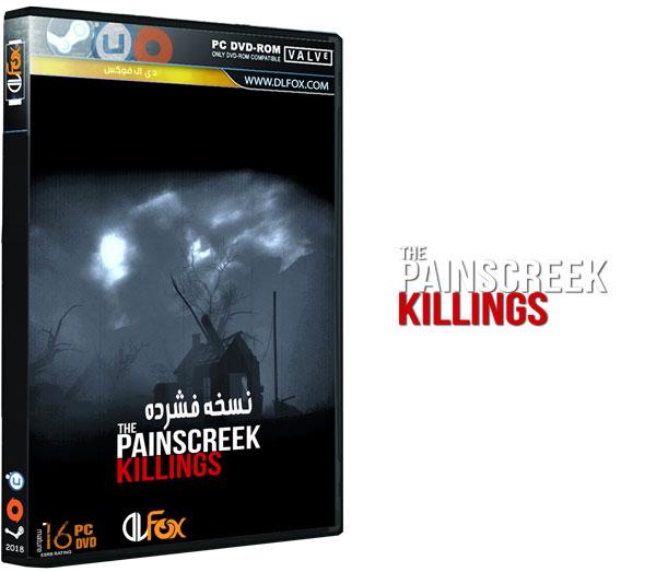 دانلود نسخه فشرده بازی The Painscreek Killings برای PC