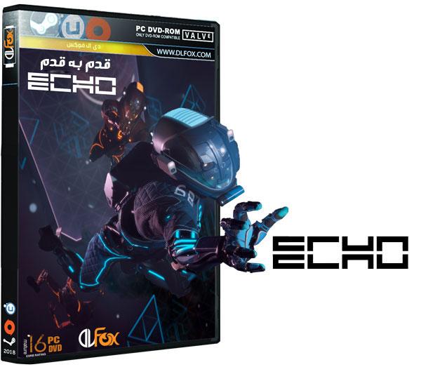 آموزش قدم به قدم بازی ECHO