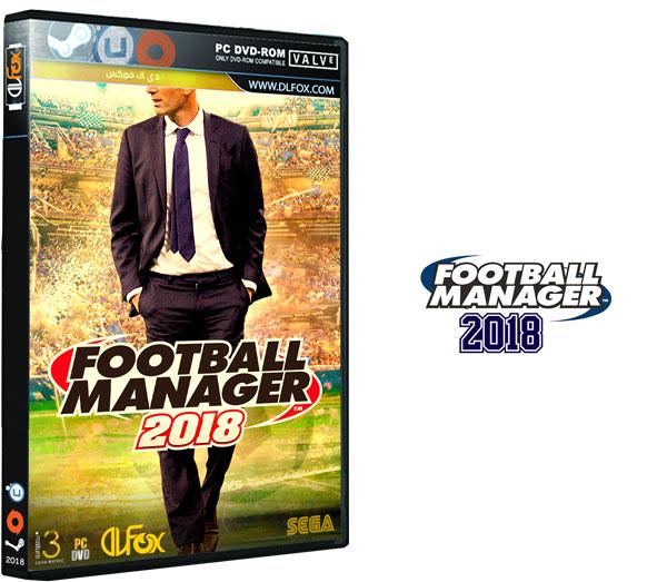 دانلود نسخه فشرده بازی Football Manager 2018 برای PC