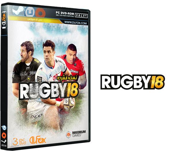 دانلود نسخه فشرده بازی RUGBY 18 برای PC