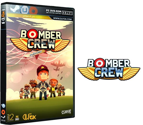 دانلود نسخه فشرده بازی Bomber Crew برای PC