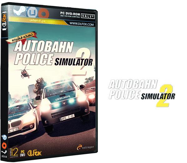 دانلود نسخه فشرده بازی Autobahn Police Simulator 2 برای Pc دی ال