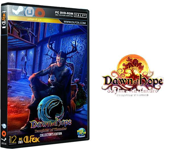 دانلود بازی Dawn of Hope Daughter of Thunder Collectors Edition برای PC