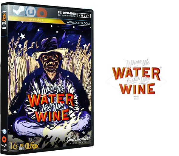 دانلود نسخه فشرده بازی Where the Water Tastes Like Wine برای PC