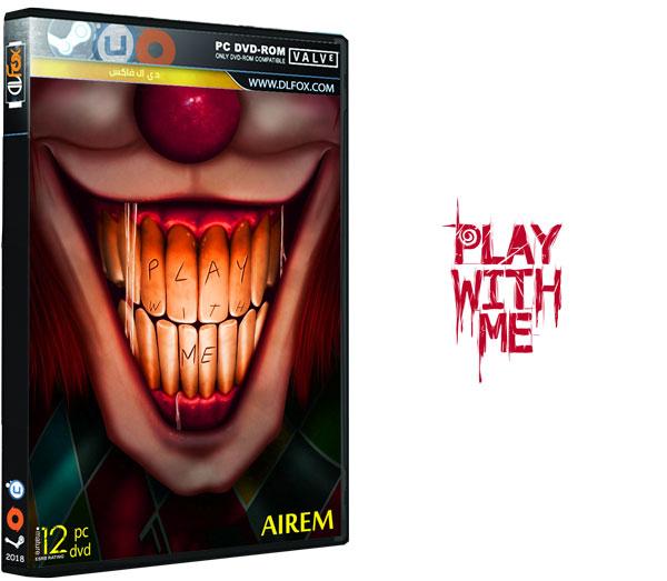 دانلود نسخه فشرده بازی PLAY WITH ME برای PC