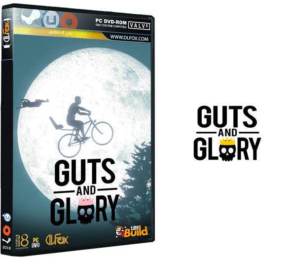 دانلود نسخه فشرده بازی Guts and Glory برای PC