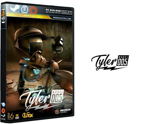 دانلود نسخه فشرده بازی Tyler: Model 005 برای PC