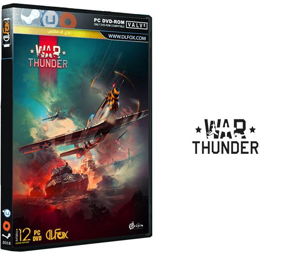 دانلود نسخه نهایی بازی War Thunder برای PC