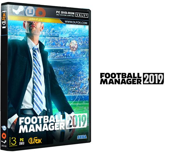 دانلود نسخه فشرده بازی Football Manager 2019 برای PC