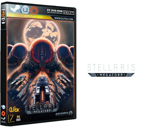 دانلود نسخه فشرده بازی Stellaris: MegaCorp برای PC